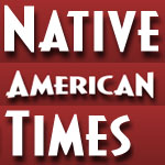 Native American Times