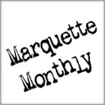 Marquette Monthly